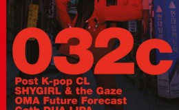 CL作为韩国音乐人首次登上德国柏林基础杂志《032c》封面